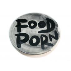 FOOD PORN PLATE #19