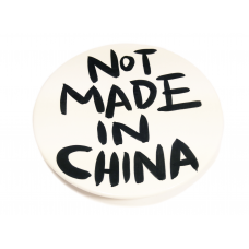 NOT MADE IN CHINA #2