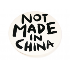 NOT MADE IN CHINA #3