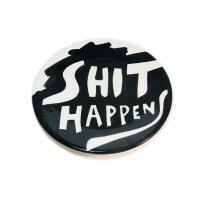 SHIT HAPPENS PLATE #29