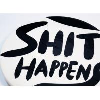SHIT HAPPENS PLATE #41