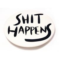 SHIT HAPPENS PLATE #2