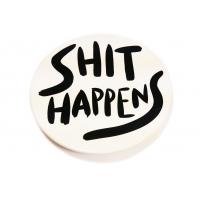 SHIT HAPPENS PLATE #11